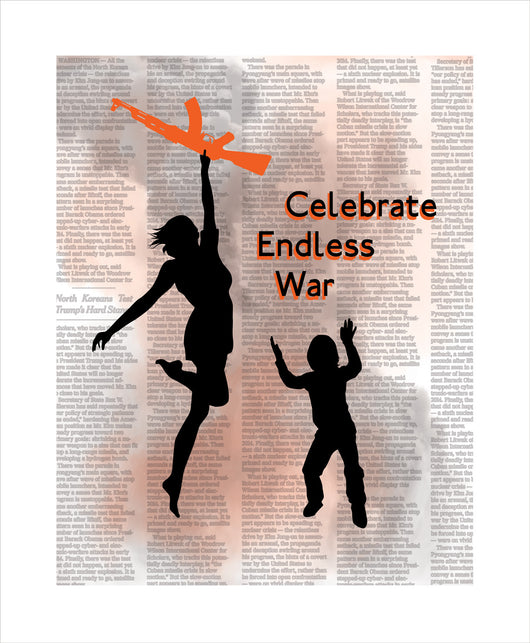 Celebrate Endless War
