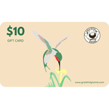 Load image into Gallery viewer, Grateful Gnome - Gift Cards - Give the Gift of Gratefulness!! Gift Card Grateful Gnome $10.00 USD
