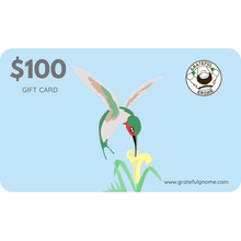 Load image into Gallery viewer, Grateful Gnome - Gift Cards - Give the Gift of Gratefulness!! Gift Card Grateful Gnome $100.00 USD