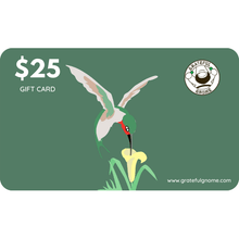 Load image into Gallery viewer, Grateful Gnome - Gift Cards - Give the Gift of Gratefulness!! Gift Card Grateful Gnome $25.00 USD