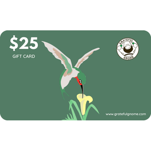 Grateful Gnome - Gift Cards - Give the Gift of Gratefulness!! Gift Card Grateful Gnome $25.00 USD