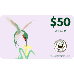 Grateful Gnome - Gift Cards - Give the Gift of Gratefulness!! Gift Card Grateful Gnome $50.00 USD