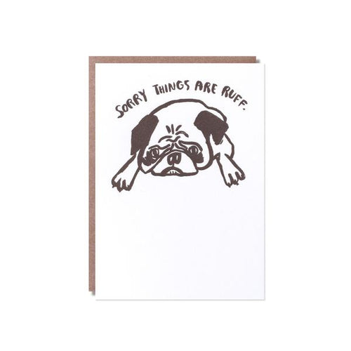 Egg Press Sympathy Greeting Card Sorry Things Are Ruff | Smack Bang