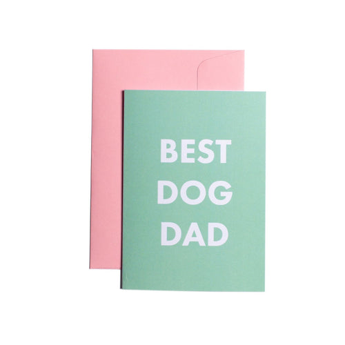 Pooch Design Greeting Card | Best Dog Dad | Smack Bang