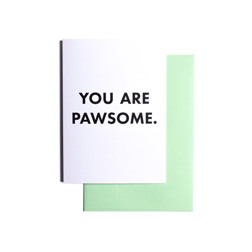 Pooch Design Greeting Card | You Are Pawsome | Smack Bang