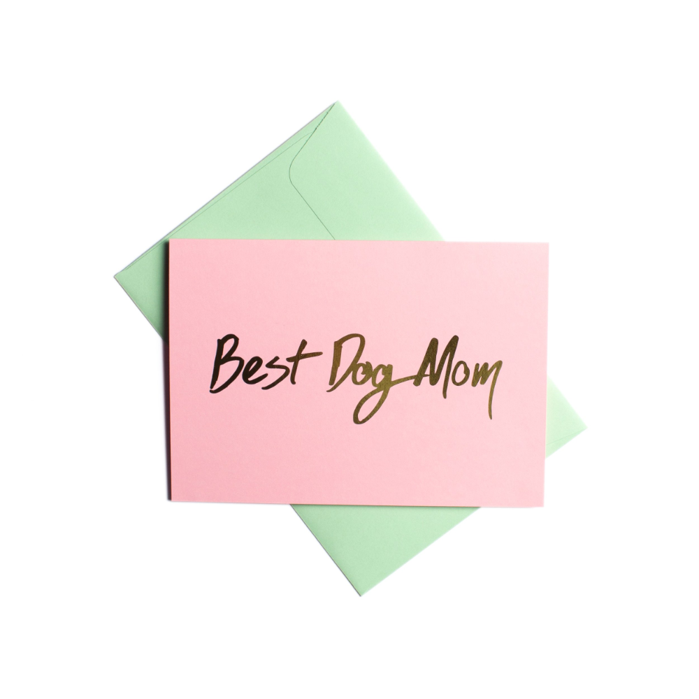 Pooch Design Greeting Card | Best Dog Mom Pink Gold Foil | Smack Bang
