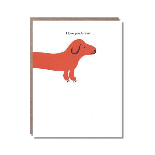 Egg Press Greeting Card Love You Furever Dog | Smack Bang