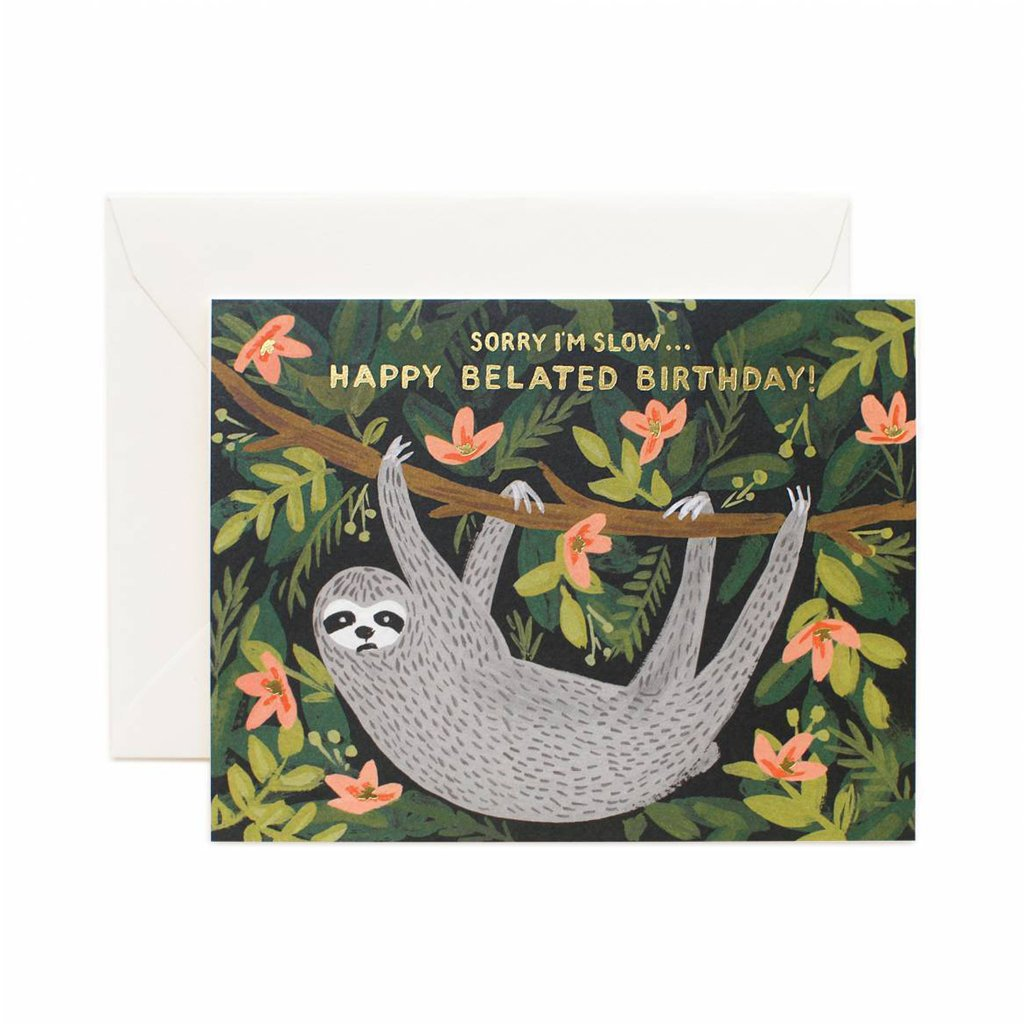 Rifle Paper Co Greeting Card Sloth Belated Happy Birthday Sorry I'm So Slow | Smack Bang