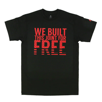 We Built This Joint Tee