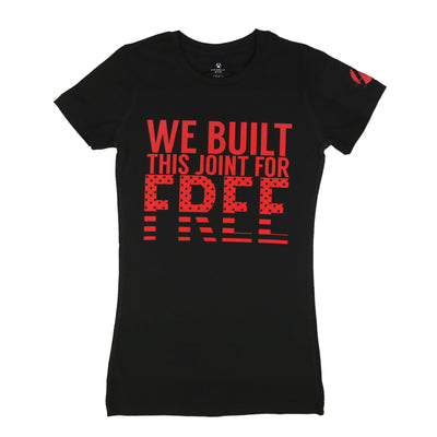 We Built This Joint Women's Tee