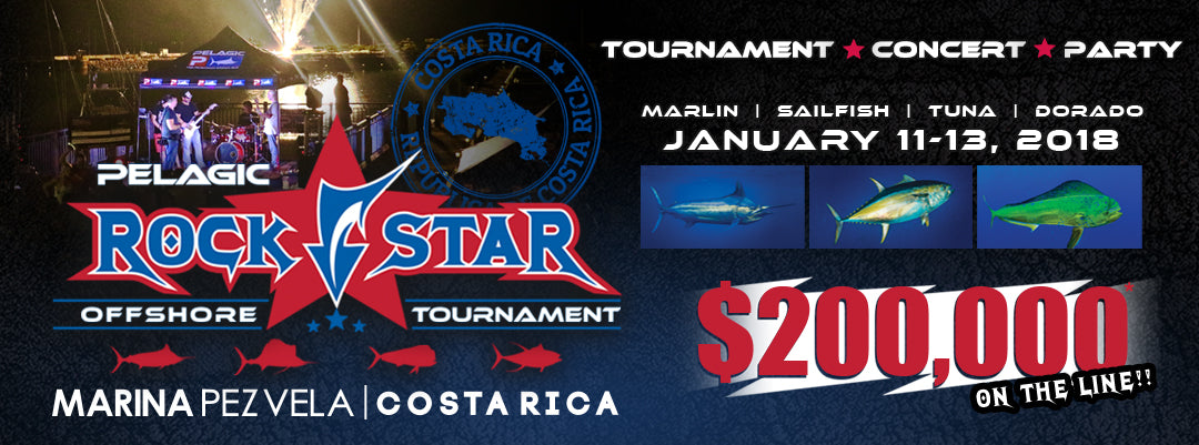 2ND ANNUAL PELAGIC ROCKSTAR! OFFSHORE TOURNAMENT: JANUARY 11-13, 2018