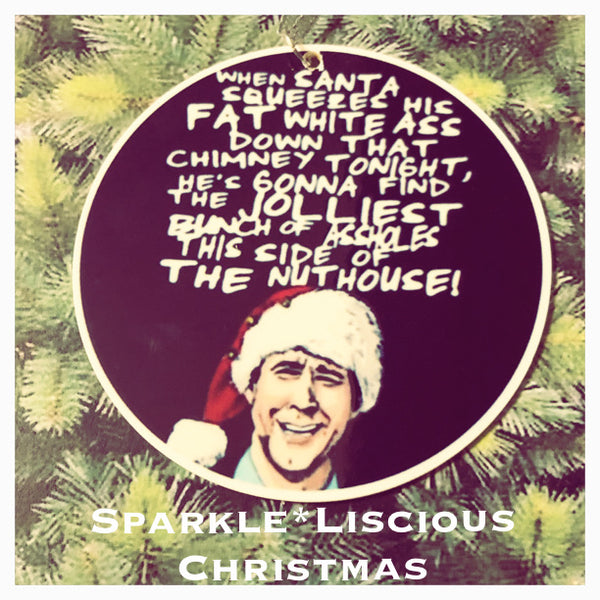 christmas tree decoration - clark griswold nuthouse quote