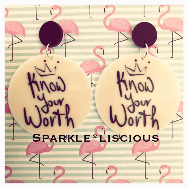 Know your worth earrings