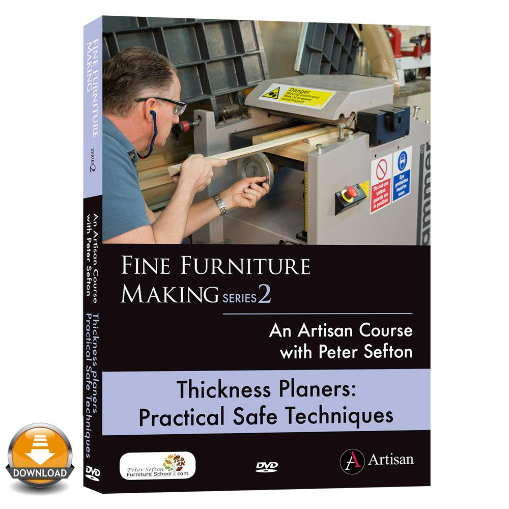Thickness Planers: Practical Safe Techniques - Peter Sefton - (Download)