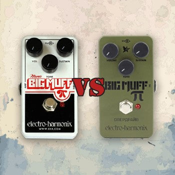Nano BIG MUFF π vs Green Russian BIG Muff π(ファズ)