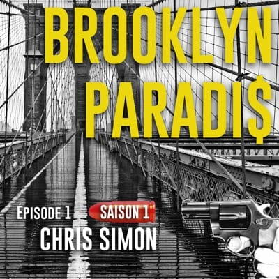 Brooklyn Paradis épisode 1 de Chris Simon
