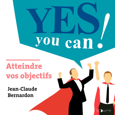 Yes You Can - Atteindre vos objectifs