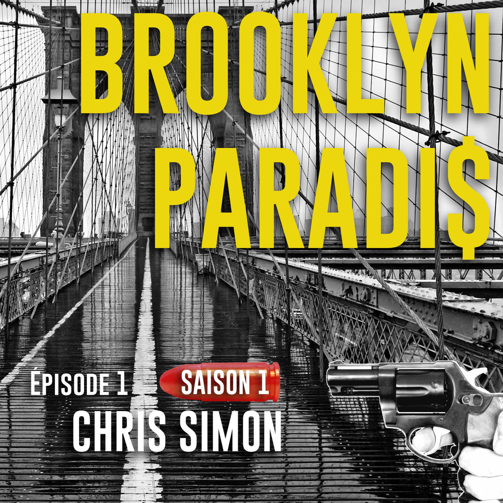 Brooklyn Paradis - Épisode 1