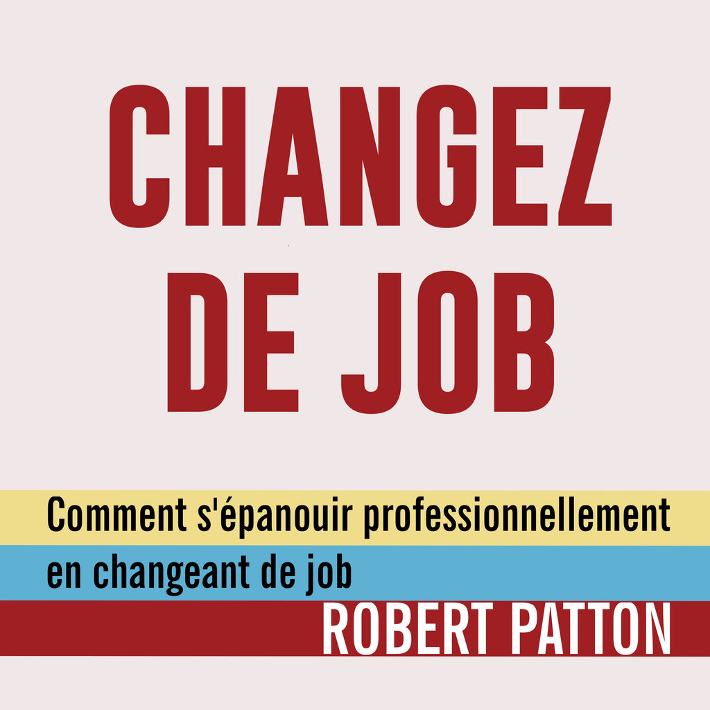 Changez de job