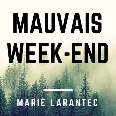 Mauvais Week-end
