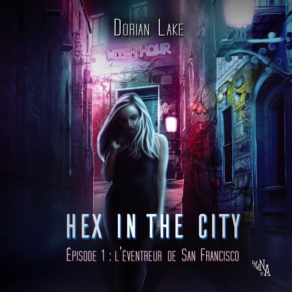Hex in the city 1 - L'éventreur de San Francisco