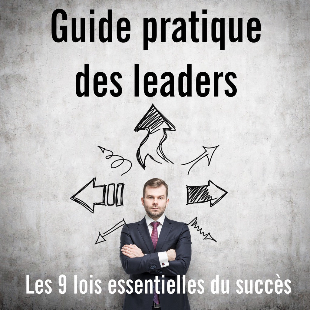 "Livre audio ""Le Guide Pratique des Leaders"""