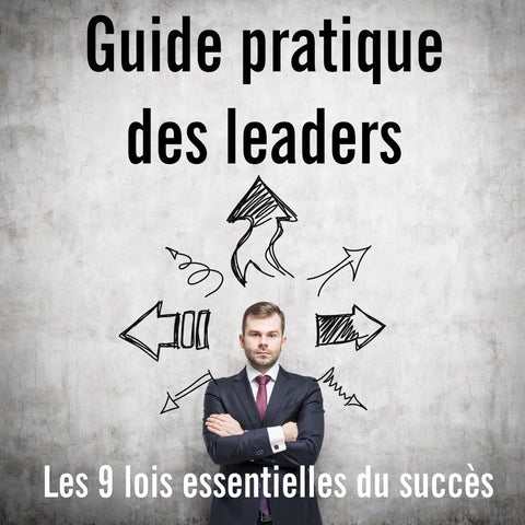 Le Guide Pratique des Leaders