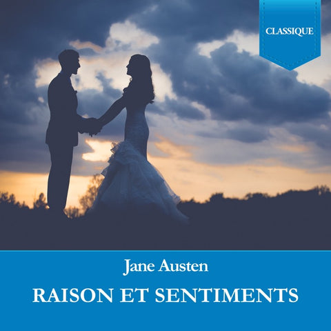 Raisons et sentiments