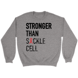Stronger Than Sickle Cell Crewneck Sweatshirt - Sickle Cell Awareness - Simone's Nook