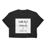 Wake Up- Women's Crop Top