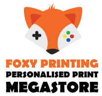 Foxy Printing - Personalised Prints, Birthday Cards, Retro Gaming Posters, Party Items And Much Much More