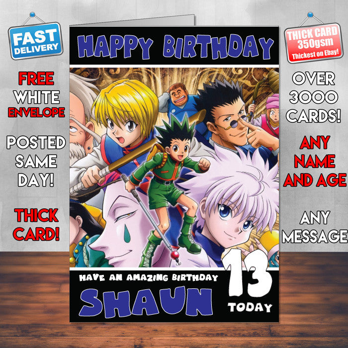 109 Hunter X THEME INSPIRED Style PERSONALISED Kids Adult FUNNY Birthday Card