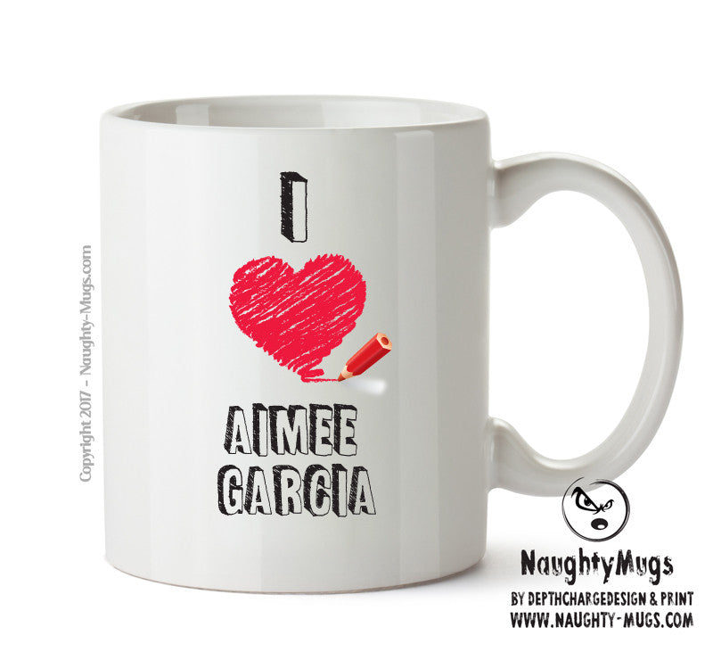 I Love Aimee Garcia - I Love Celebrity Mug