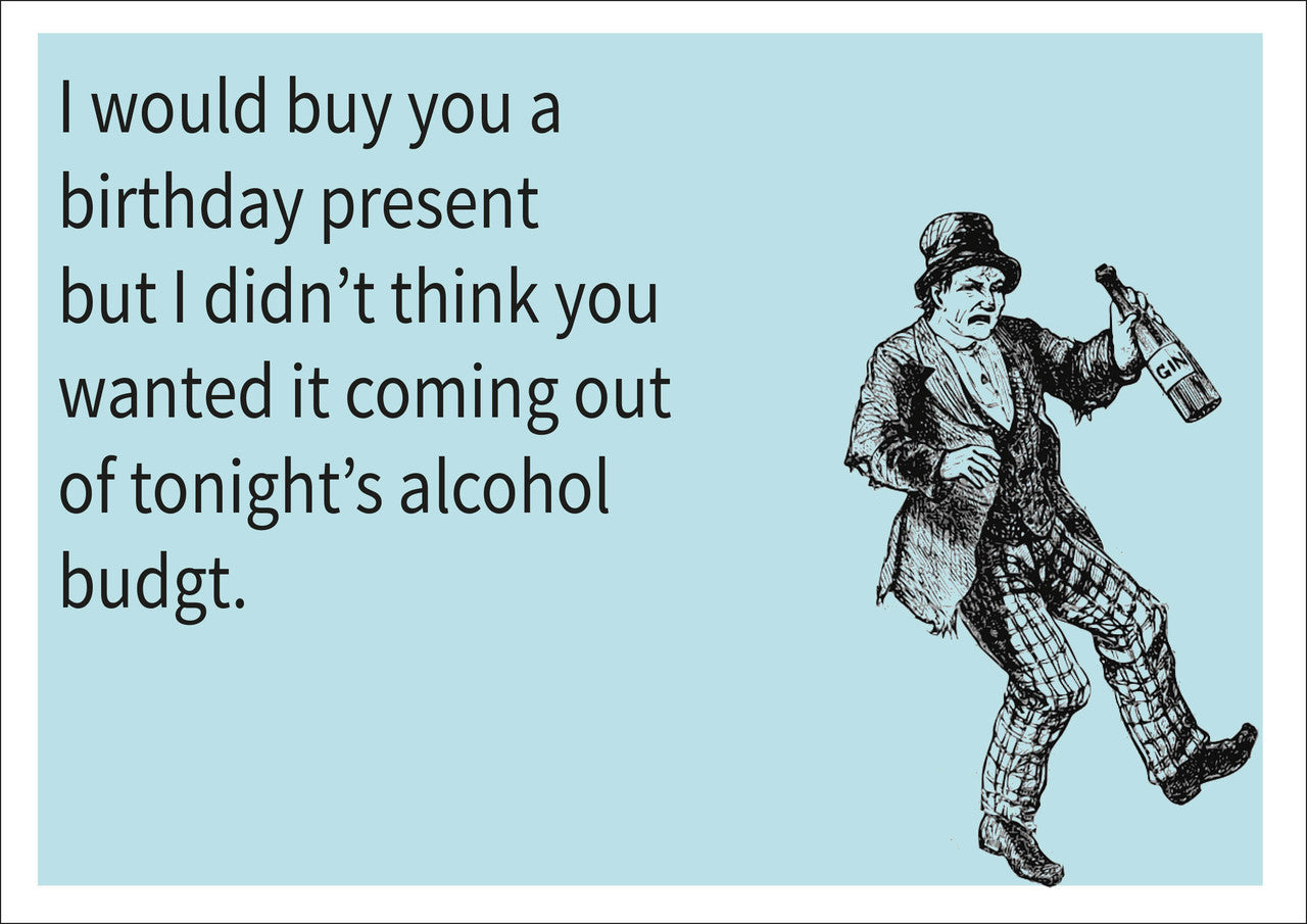Alcohol Budget INSPIRED Adult Personalised Birthday Card