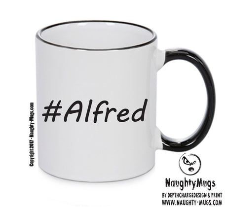Personalised Your CUSTOM Name Alfred Printed Mug Perfect Xmas Gift Office Funny Mug Cup