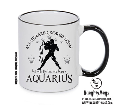 All Men Are Created Equal Aquarius FUNNY Gift Office Mug Funny Humour