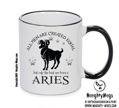 All Men Are Created Equal Aries FUNNY Gift Office Mug Funny Humour