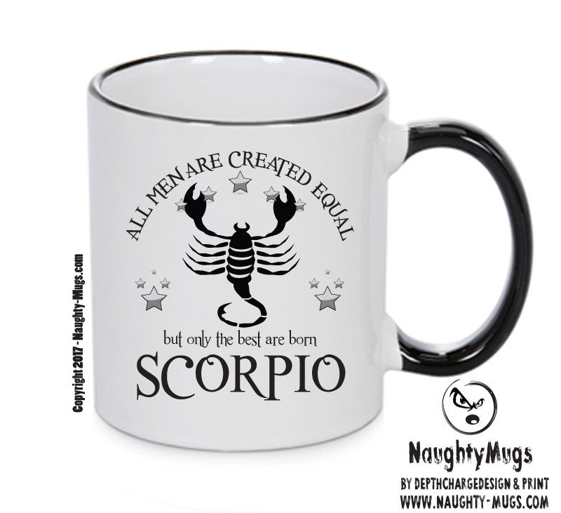 All Men Are Created Equal Scorpio FUNNY Gift Office Mug Funny Humour