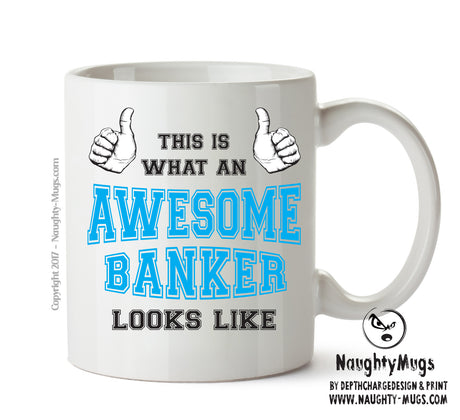 Awesome Banker Office Mug FUNNY Gift Office Mug Funny Humour