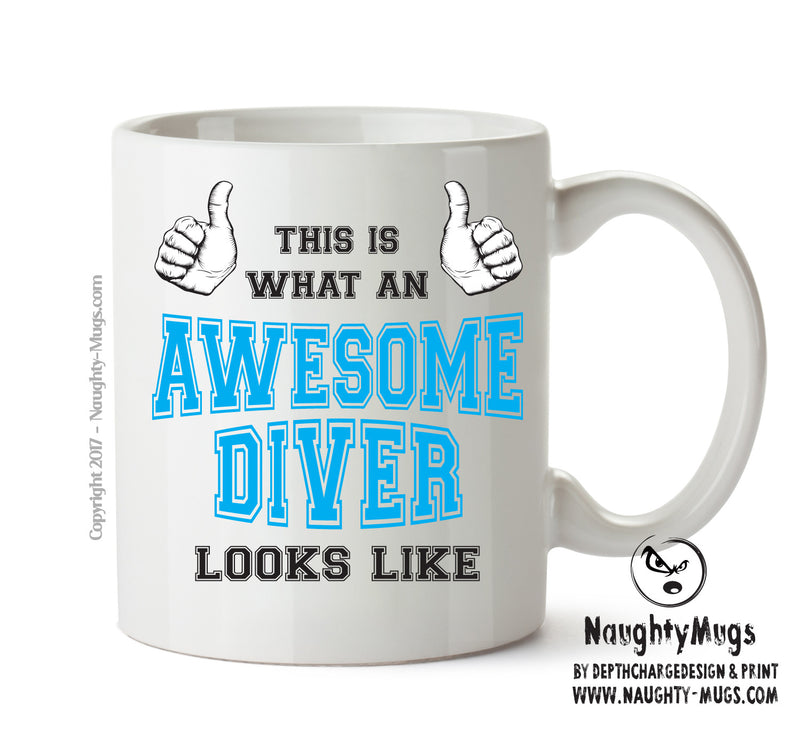 Awesome Diver Office Mug FUNNY Gift Office Mug Funny Humour