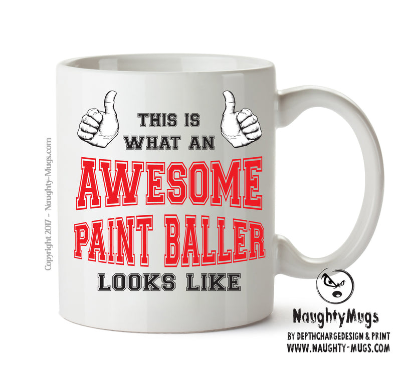 Awesome Paintballer Office Mug FUNNY Gift Office Mug Funny Humour