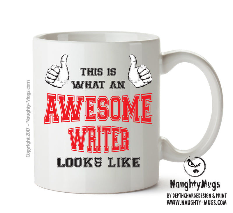 Awesome Writer  Printed Office Mug Adult Mug Gift Office Mug Funny Humour