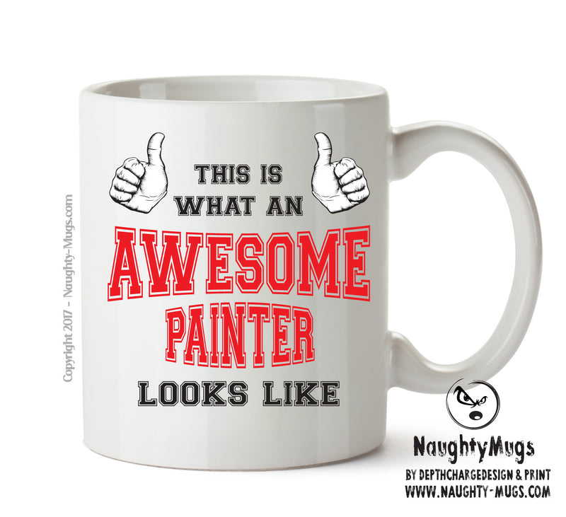 Awesome Painter Office Mug FUNNY Gift Office Mug Funny Humour