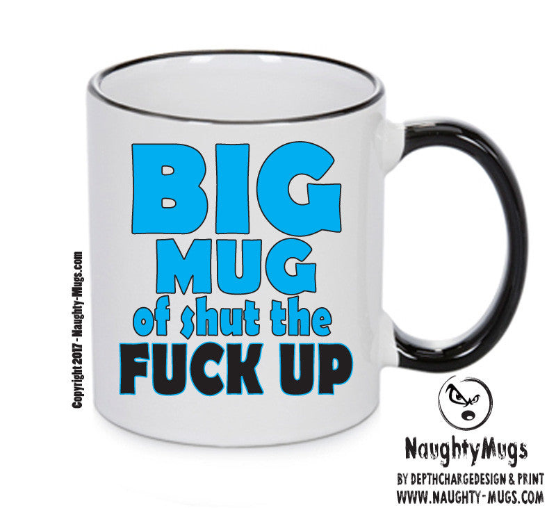 BIG MUG OF SHUT THE FUCK UP BLUE FUNNY MUG Mug Adult Mug Gift Office Mug Funny Humour Xmas Gift