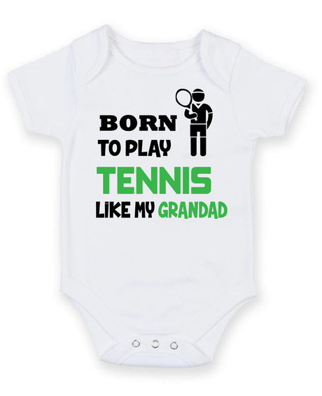 BORN TO PLAY TENNIS LIKE MY GRANDAD Baby Grow Bodysuit