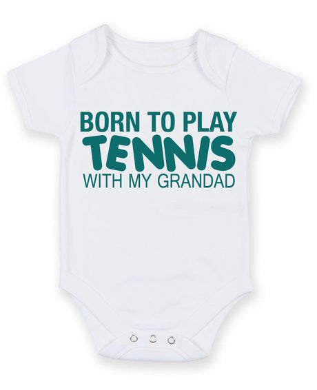 Born to Play Tennis with My Grandad Baby Grow Bodysuit