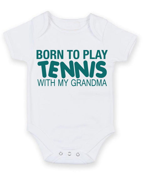 Born to Play Tennis with My Grandma Baby Grow Bodysuit