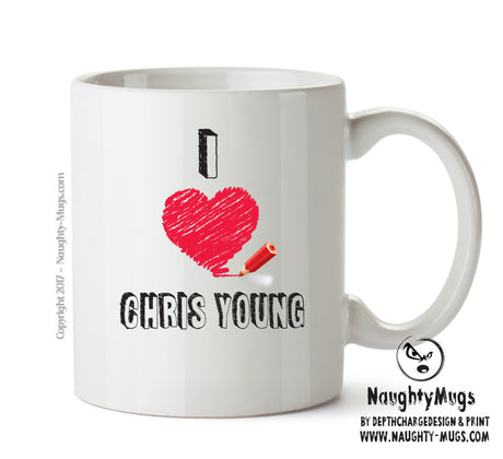 I Love CHRIS YOUNG Celebrity Mug Gift Office Mug Funny Humour