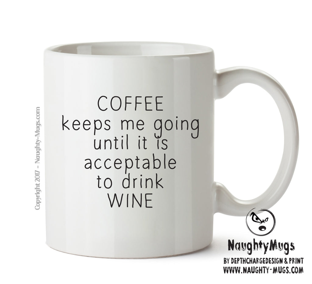Coffee Keeps Me Going - Adult Mug