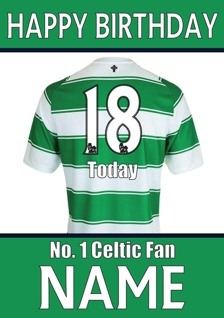 Celtic Fan FOOTBALL TEAM THEME INSPIRED PERSONALISED Kids Adult Birthday Card